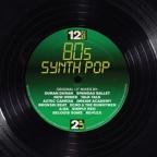 12 Inch Dance: 80s Synthpop [Vinyl]